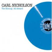 (JR729) Carl Nicholson – The Shining / All Aboard