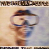 (4555) Two Phunky People – Space The Base