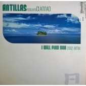(30316) Antillas – I Will Find You (2002 Remix)