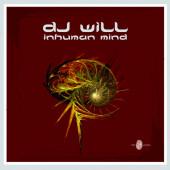 (10848) DJ Will – Inhuman Mind