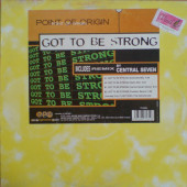 (JR1043) Point Of Origin – Got To Be Strong