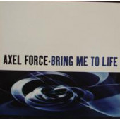 (1818) Axel Force – Bring Me To Life