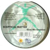 (JR1214) Sceptical Matter – Give Me Emotion