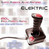 (11024) Dustin Robbins _ Alan Ramirez – Elektric