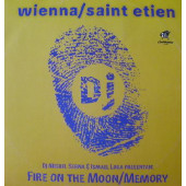 (0562) Wienna / Saint Etien ‎– Fire On The Moon / Memory