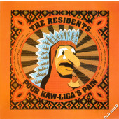 (A1032) The Residents – Poor Kaw-Liga's Pain