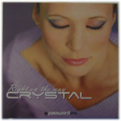(13925)  Crystal – Right On The Way