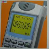 (JR1388) Da Muttz – Wassuup!