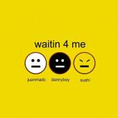 (13455) JDS – Waitin 4 Me
