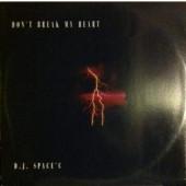 (JR1254) DJ Space'C – Don't Break My Heart