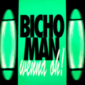 (CUB2246) Bicho Man – Wenna Oh!